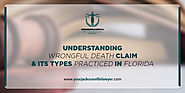 Understanding Wrongful Death Claims & Its Types Practiced In Florida