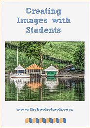 Creating Images with Students