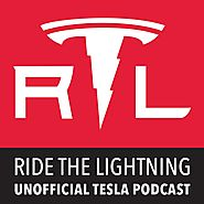 Ride the Lightning Tesla Motors Unofficial Podcast