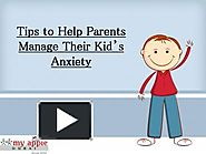 Tips to Help Parents Manage Their Kid's Anxiety