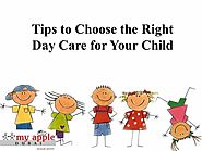 Tips to Choose the Right Day Care for Your Child