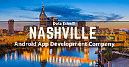 Android App Development Company in Nashville