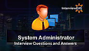 System Administrator Interview Questions and Answers | InterviewGIG