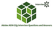 Adobe AEM CQ5 Interview Questions and Answers | InterviewGIG
