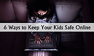 6 Ways to Keep Your Kids Safe Online | MBD Alchemie