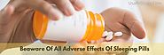 Order Ambien Online : Beaware of all the Possible Adverse Effects of Sleeping Pills