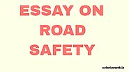 Short Essay on Road Safety and Its Importance - SolutionWeb
