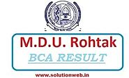 MDU BCA Result 2019-2020 -BCA 1st, 2nd, 3rd, 4th, 5th, & 6th Semesters