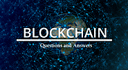 Blockchain Questions and Answers 2019 | InterviewGIG