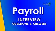 Payroll Interview Questions and Answers || Payroll Process ||