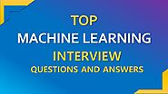 Machine Learning Interview Questions and Answers | Best Machine Learning Questions for Freshers |