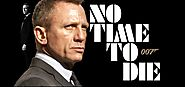 """No Time to Die"" - James Bond is Coming With Tremendous Action"