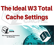 {2019 Edition} W3 Total Cache Settings and Configurations Step by Step
