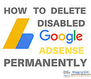 How To Delete Disabled Adsense Account Permanently In 1 Minute