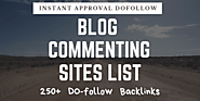 {2020 Edition} 250+ Dofollow Instant Approval Blog Commenting Sites List