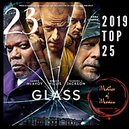 Glass, The Final Movie After Unbreakable & Split | Mother of Movies