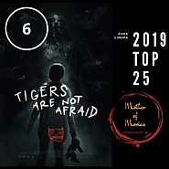Tigers Are Not Afraid Review