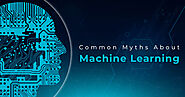The Common myths about Machine Learning | TopDevelopers.Co