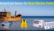 Important Gears for Boat Electro Fishing