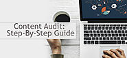 Content Audit: Step-by-Step Guide