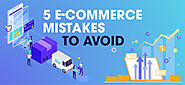 5 eCommerce Mistakes That Affect Your Online Business Growth