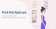 Prenatal Care for Mother | Postnatal Baby Care at Home | Pre and Postnatal Nursing Care Bangalore
