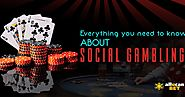 Everything you need to know about social gambling