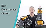 Best Dyson Vacuum Cleaner 2018 | Guides & Reviews...