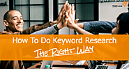 How to Do Keyword Research in 2019 (the right way)