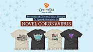Personalized Custom T-Shirt Designs to Spread Awareness of Novel Coronavirus - Embroidery Digitizing, Vector Art Conv...