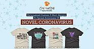 Personalized Custom T-Shirt Designs to Spread Awareness of Novel Coronavirus-Cre8iveSkill