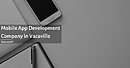 Best Mobile App Development Company in Vacaville