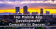 Top Mobile App Development Company in Denver