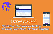 Digitalization of appointment booking or making Reservations with Cloud Telephony. - IVR Service Provider- VAgent