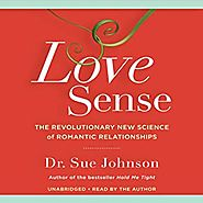 Amazon.com: Love Sense: The Revolutionary New Science of Romantic Relationships (Audible Audio Edition): Sue Johnson,...