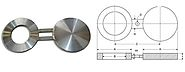 Spectacle Blind Flanges manufacturers in Mumbai India - Mesta INC