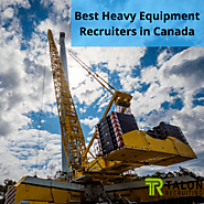 Best Heavy Equipment Recruiters in Canada