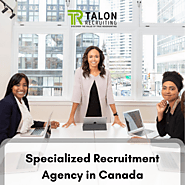 Specialized Recruitment Agency in Canada