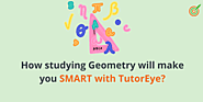 How studying Geometry will make you smart?