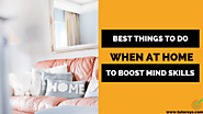Best Things to do at Home to Boost Mind Skill