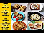 7 Egg Recipes|Scrambled Eggs|French toast|Egg Toast|Egg Muffins|Toad in a hole|Poached eggs|Frittata