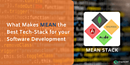 What Makes MEAN the best Tech-Stack for your Software Development