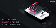 Reasons why a Bad Ui/UX can Kill a Great Mobile App | Chapter 247