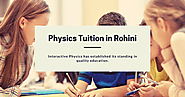 Top 7 Best Physics Tuition Centers Near Rohini Delhi
