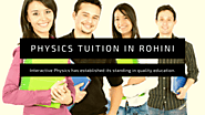 Top 7 Best Physics Tuition Centers Near Rohini