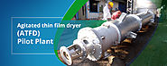Agitated Thin Film Dryer Manufacturer in India-CentPro