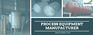 Process Equipment Manufacturers in Bhosari-CentPro