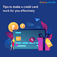 Tips to make a credit card work for you effectively