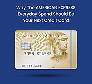 Why The American Express Everyday Spend Should Be Your Next Credit Card