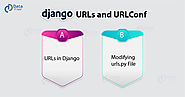 Django URLs and URLConf - Learn to Map URL Patterns to View Function in 10 Minutes - DataFlair